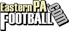 EasternPAFootball - Your #1 Source for High School Football in Eastern PA